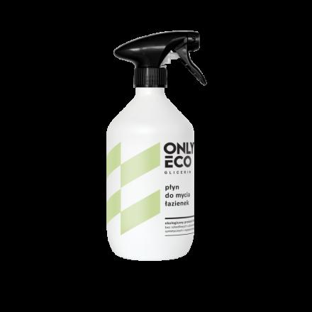 ONLY ECO - Płyn do mycia łazienek! 500 ml